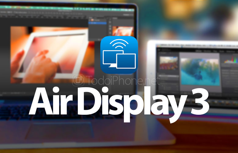 Air Display 3, the app to duplicate the Mac screen on iPhone or iPad with USB and Wi-Fi 2