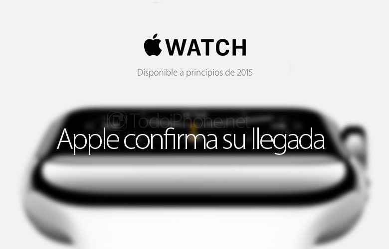 Apple Watch by early 2015, confirmed by Apple 2