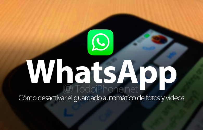 Disable WhatsApp automatic saving of photos, videos and multimedia files 4