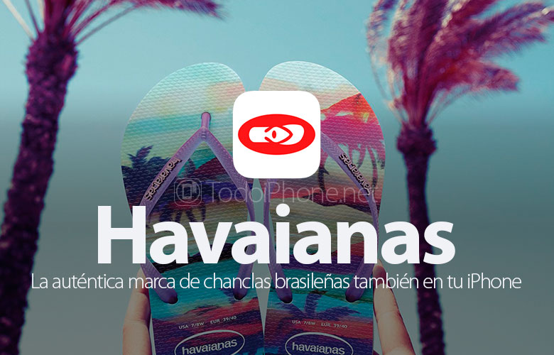 Havaianas, the Brazilian flip flops also on your iPhone 4