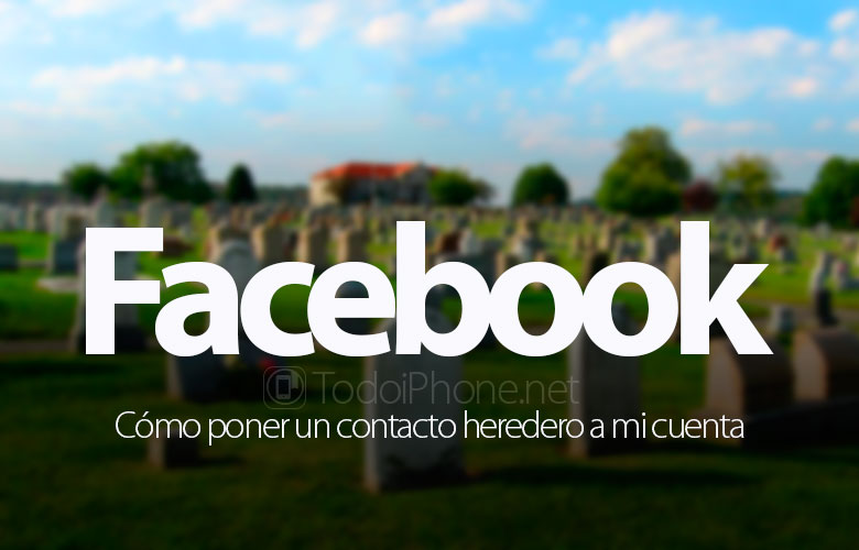 How to put in Facebook a legacy or heir contact to my account 2