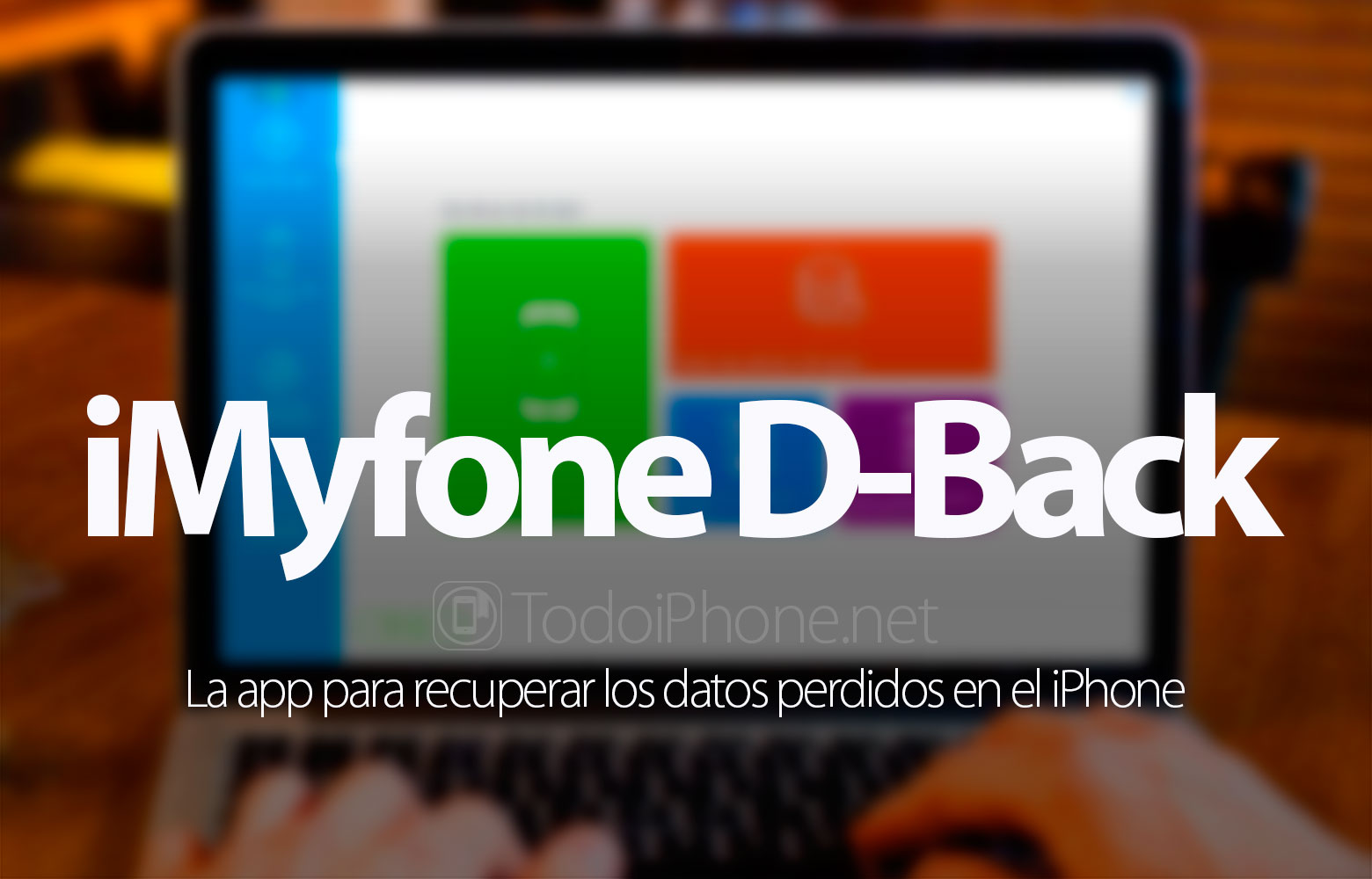 Recover lost data on iPhone? IMyfone D-Back test 2