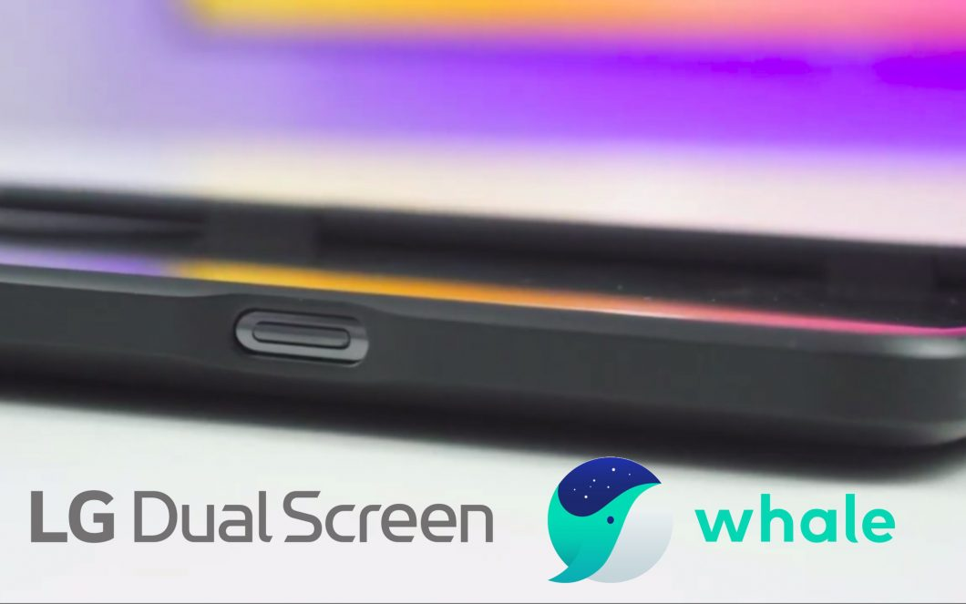 Whale, the LG browser for dual screen and folding 2