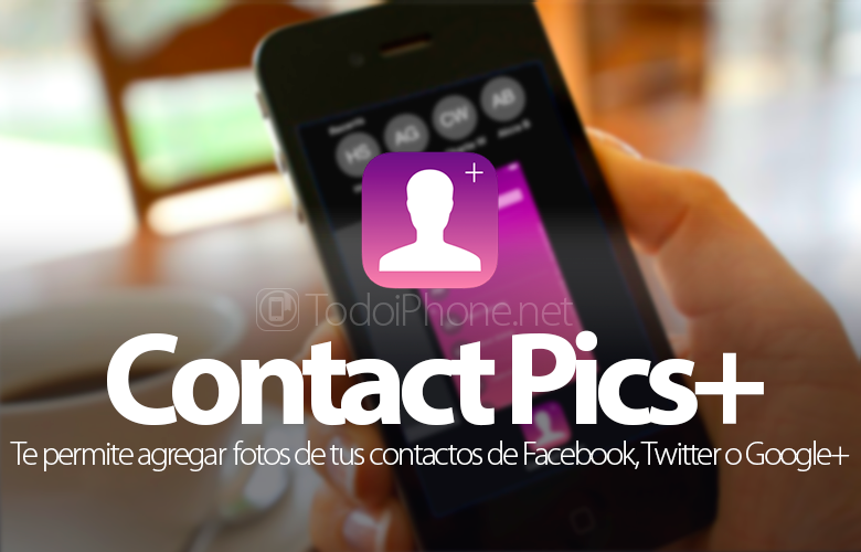 Add photos to our iPhone contacts from Facebook, Twitter, Instagram or Google+ 2
