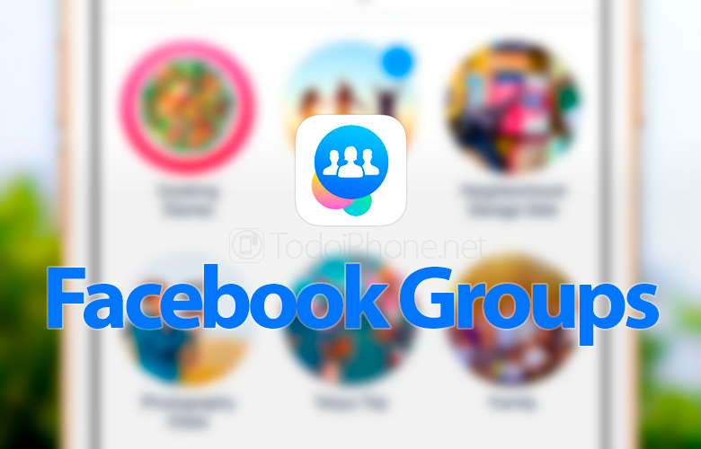 Facebook launch the app Facebook Groups for iPhone 4