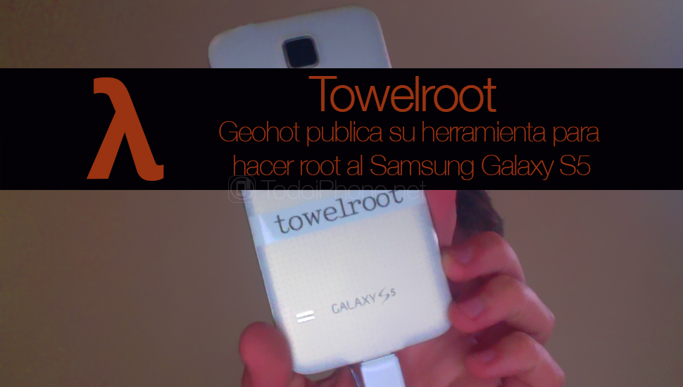 Geohot goes from jailbreak to root and presents Towelroot to root Galaxy S5 2
