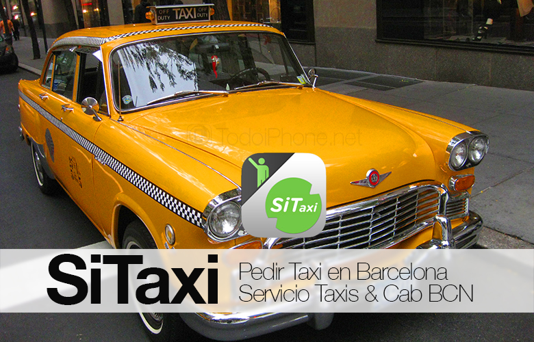 SiTaxi, order a taxi in Barcelona from your iPhone 10