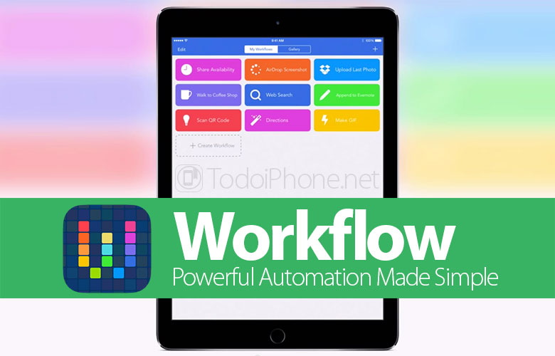 With Workflow you can automate actions on iPhone and iPad